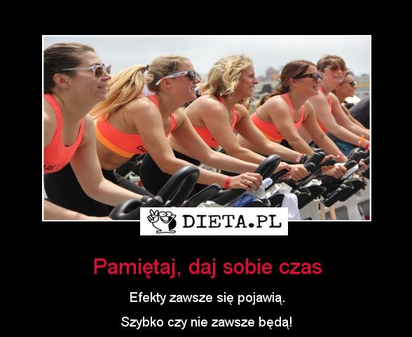 Pamiętaj, daj sobie czas - Dieta.pl/motywatory